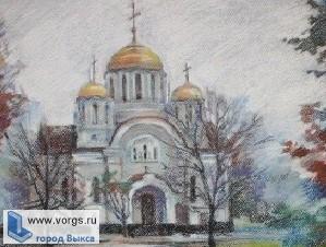 В Выксе состоится открытый грантовый конкурс «Дорога к храму»